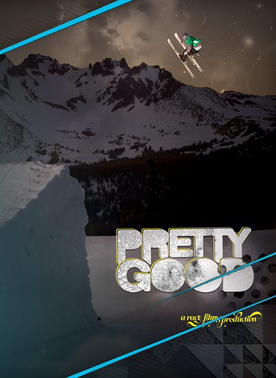 """Pretty Good"" DVD Box Cover - Rage Films - Skier: Derek Spong"